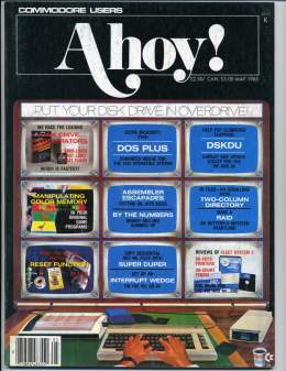 Ahoy! Issue 17 - May 1985 - DOS Plus - DSKDU - Super Duper - Commodore Vic 20 & C64