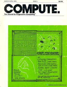 Compute! Magazine Issue #3 - March April 1980