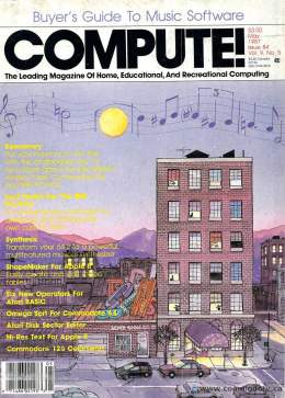 Compute! Magazine Issue #84 - May 1987