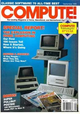 Compute! Magazine Issue #100 - September 1988 - IBM PC jr - Apple IIgs - Commodore - 64c - Amiga 2000- Atari ST - Tandy - Home Computing - PET - CBM - Mac II