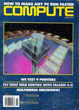 Compute! Magazine Issue #130 - June 1991 - IBM PC - Clones - Amiga - Apple - Printers - Gulf War Games