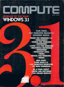 Compute! Magazine Issue #140 - May 1992 - Windows 3.1 Commodore Apple Lotus 123 Excel Microsoft Windows 2.0