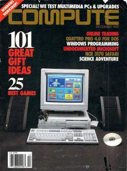 Compute! Magazine Issue #147 - December 1992 - Quatro Pro 4.0 Windows Programing NCR 3170 Commodore Apple Microsoft IBM