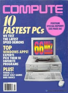 Compute! Magazine Issue #154 - July 1993 - Fastest PCs 66Mhz Pentium Visual C++ Commodore Apple Microsoft IBM