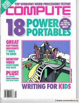 Compute! Magazine Issue #164 - May 1994 - 18 Power Portables Save CES Report - Commodore Apple Microsoft IBM