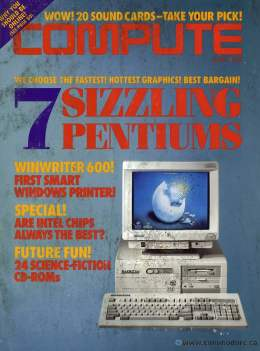 Compute! Magazine Issue #165 - June 1994 - Sizzling Pentiums Windows Printer Intel Chips CD-ROMs - Commodore Apple Microsoft IBM