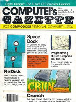 Compute Gazette - Issue 26 - August 1985 - ReDisk - Crunch - Hi-Res Graphics - Commodore VIC-20 64