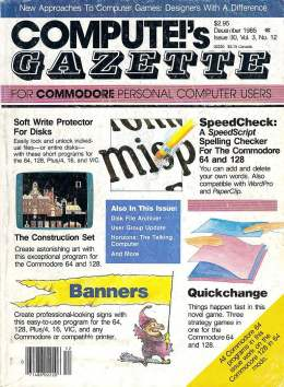 Compute Gazette - Issue 30 - December 1985 - Soft Write Protector - SpeedCheck SpeedScript - Commodore VIC-20 64