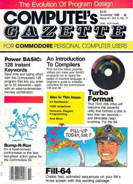 Compute Gazette - Issue 41 - November 1986 - 128 Keywords - Turbo Format - An Introduction to Compilers - Commodore VIC-20 64 128 Amiga