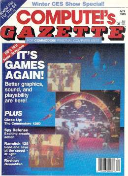 Compute Gazette - Issue 58 - April 1988 - Games Commodore 128D RAMDISK 128  Commodore VIC-20 64 128 Amiga