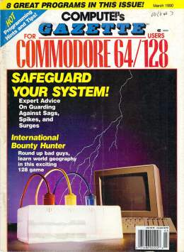Compute Gazette - Issue 81 - March 1990 - International Bounty Hunter - Power Surges - Commodore  64 128