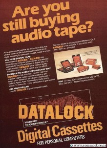DATALOCK 'DIGITAL' TAPE: Remember that cassette tapes were designed for music and not for squeals and squelches of a Commodore PET or VIC20 data. I doubt this was much better than audio tape but there is some logic to their sales pitch. Compute! June 1983