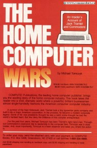 THE HOME COMPUTER WARS BOOK - From Compute February 1985