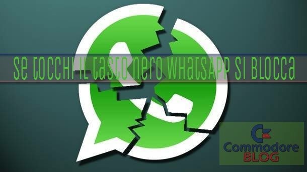 WhatsApp Si blocca