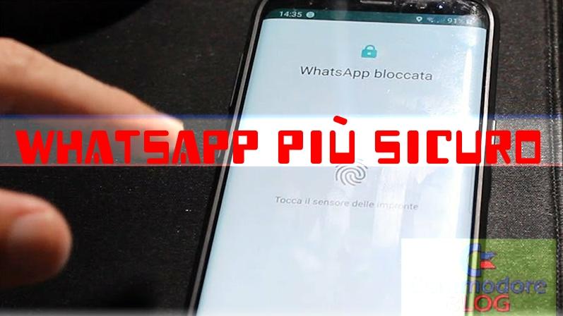 Whatsapp piú sicuro