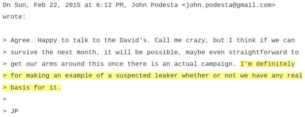 John Podesta Threatened To Make An Example Of Leaker