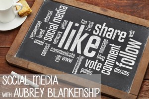 social media with aubrey blankenship