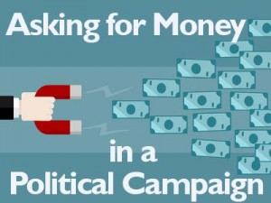 Asking for Money in a Political Campaign