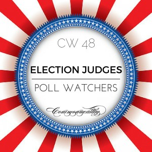 lection Judges and Poll Watchers