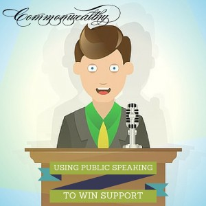 Using public speaking to win support