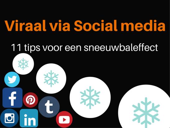 11 tips om viraal te gaan op social media