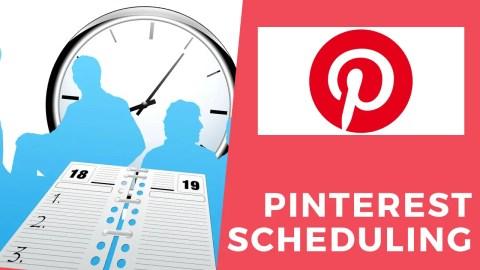 Pinterest Scheduling 2020