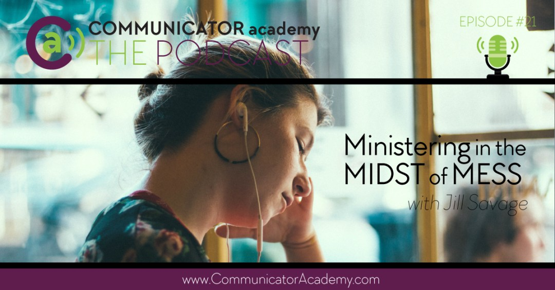 Ministering in the Midst of Mess