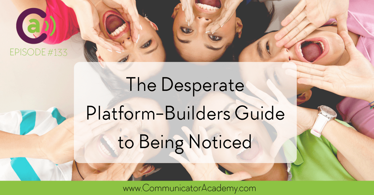 Episode #33: The Desperate Platform-Builders Guide to Getting Noticed