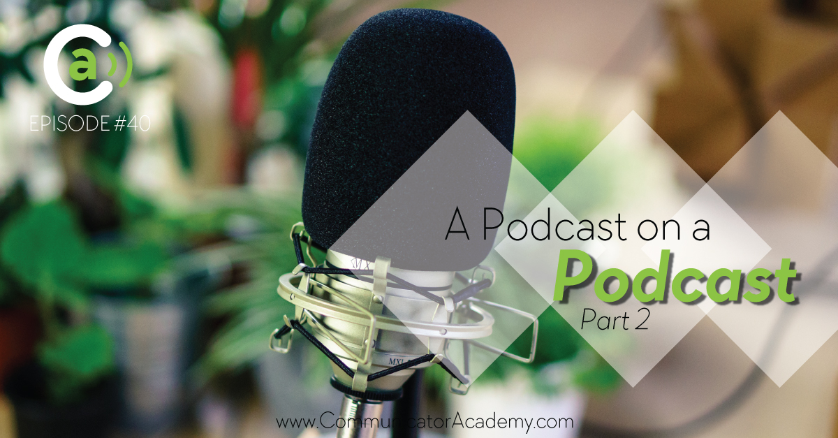 Podcast Eps. #40: A Podcast on a Podcast, PART 2