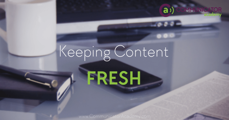 keep content fresh