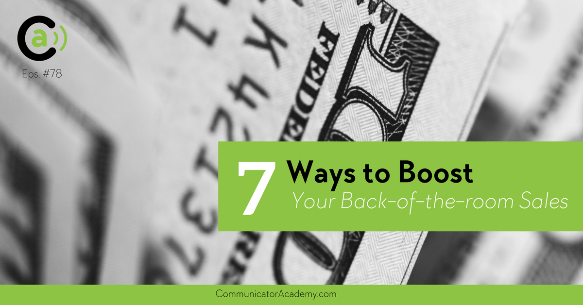 Eps #78: 7 Ways to Boost Your Back-of-the-room Product Profits