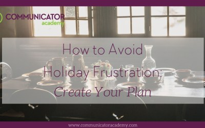 How to Avoid Holiday Frustration: Create Your Plan