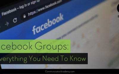 #132 Facebook Groups: Everything You Need to Know