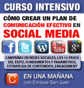 Curso-como elaborar un plan de comunicacion efectivo en social media-community internet social-media-enrique-san-juan-barcelona