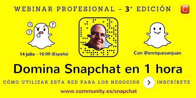 webinar-snapchat-con-enrique-san-juan-experto-en snapchat-para-los-negocios-community-internet