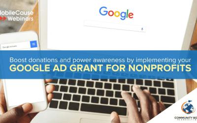 MobileCause Google Ad Grant Webinar Recap