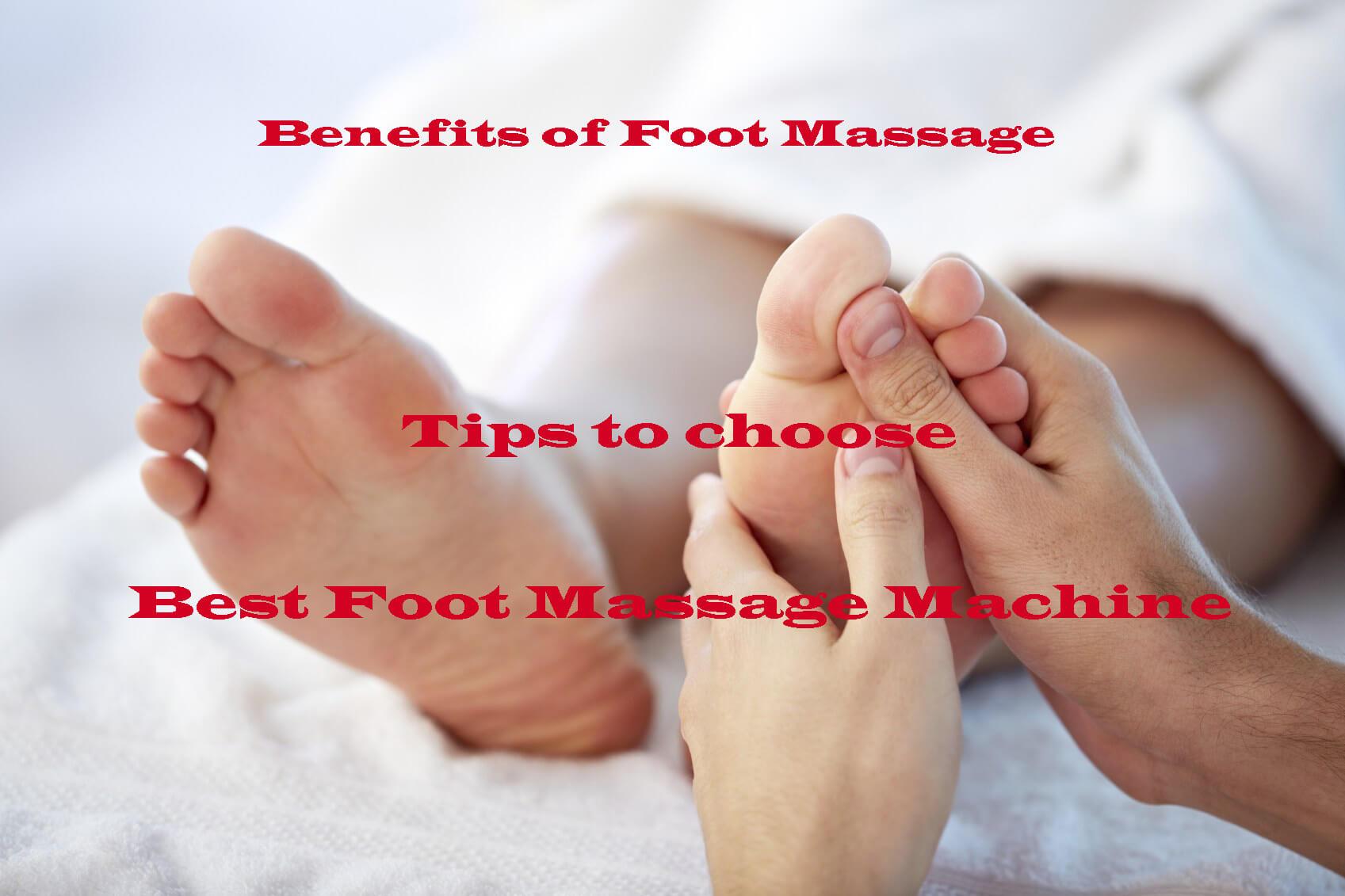 Tips to Choose Best Foot Massage Machine 2017