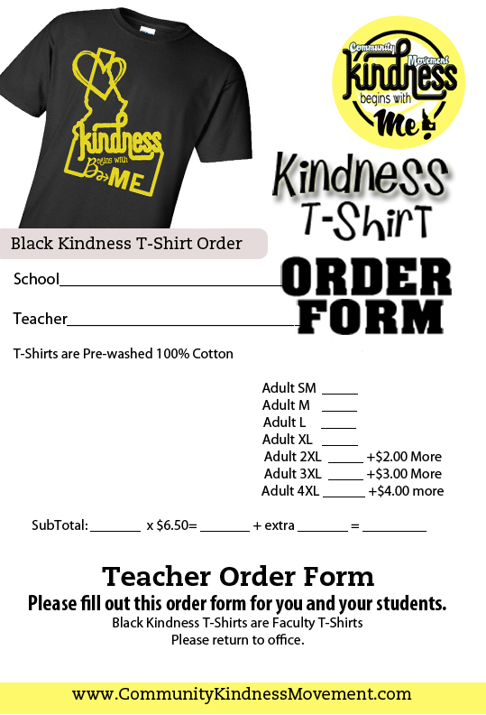 Kindnesss T Shirt ORDER FORM DUE DATE U2013 AUGUST 30th, 2017. Send Them To  CommunityKindnessMovement@gmail.com