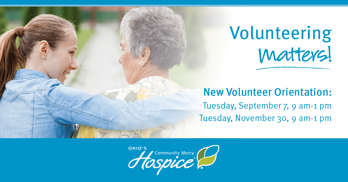 Volunteering Matters! - Ohio's Community Mercy Hospice