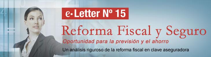 E-Letter Introducción sobre la Reforma Fiscal del Ahorro