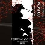 Programa de rádio Resistência Sonora 4 • sexta 18h