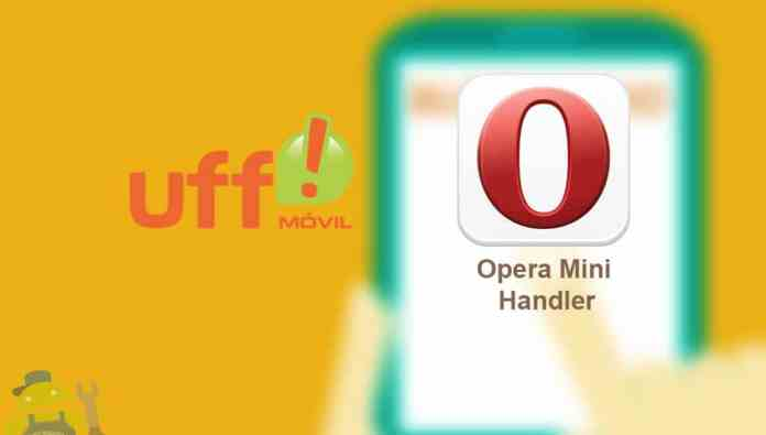 internet gratis uff movil opera mini handler apk
