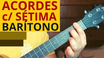acordes com sétima ukulele barítono