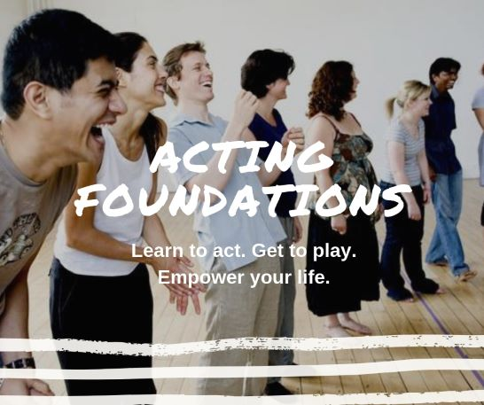 Acting Foundations Series Thursday Nights