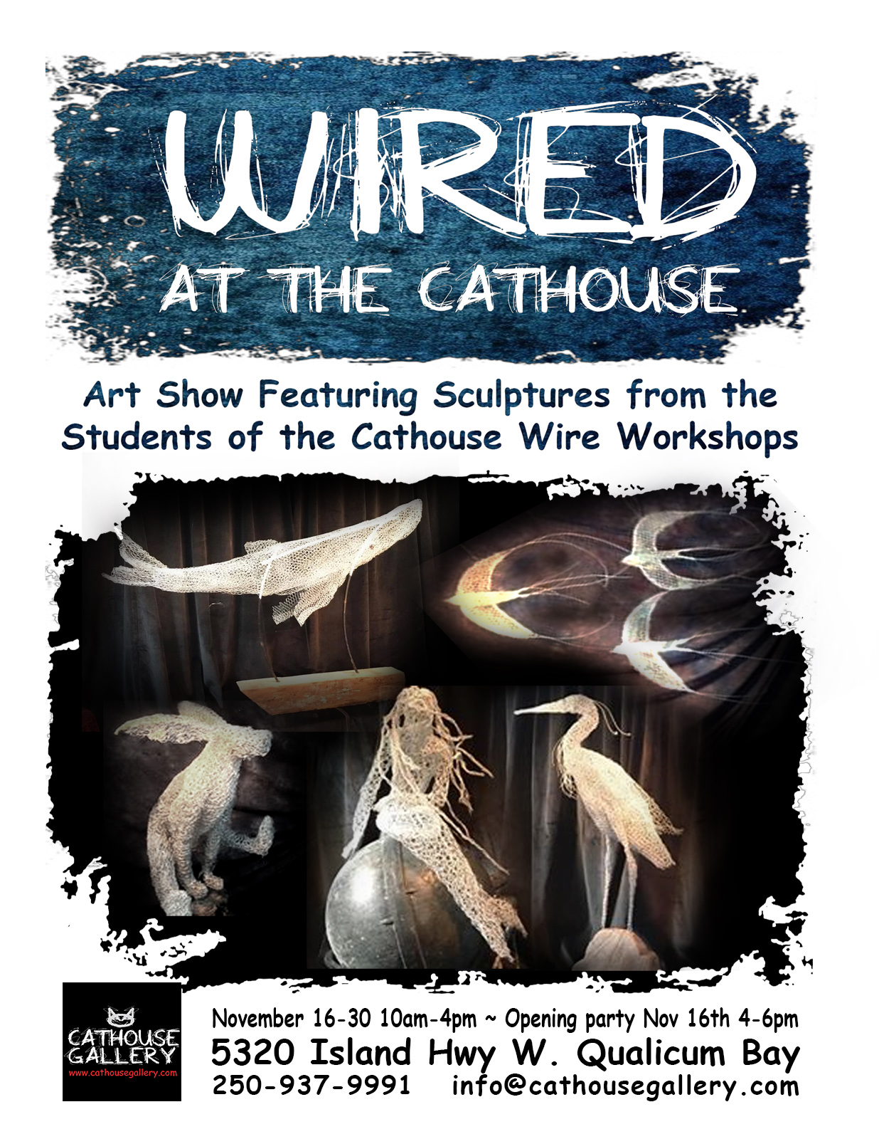 WIRED at the Cathouse - Art Show Featuring Sculptures from the Students of the Cathouse Wire Workshops.