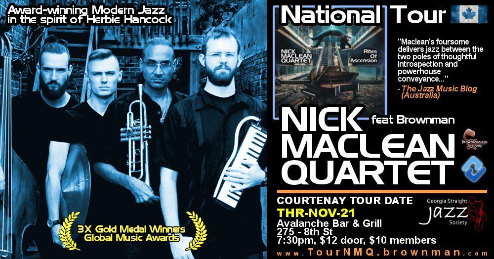 NICK MACLEAN QUARTET feat. BROWNMAN ALI (Courtenay)