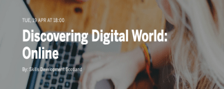 Discovering a Digital World: Online Event