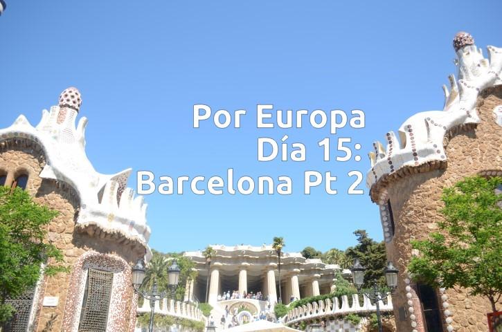 Por Europa, Día 15.