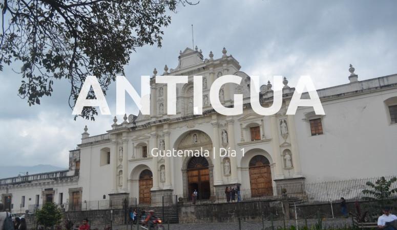 Guatemala, día 1: Llegada a Guatemala
