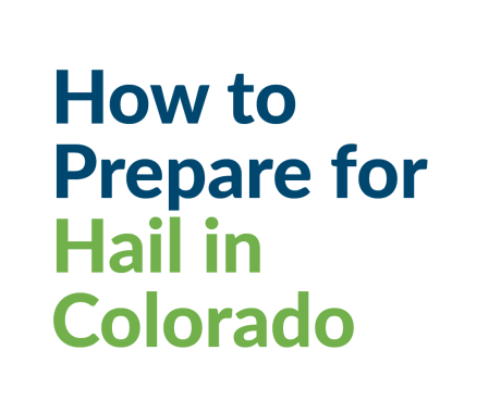 How to Prepare for Hail in Colorado